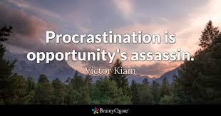 Procrastination Quotes Extraordinary Procrastination Quotes BrainyQuote