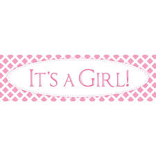 Its A Girl Preprinted Banner