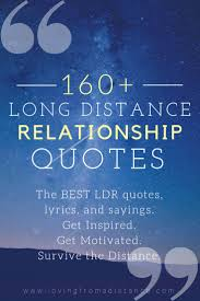 Over 160 Long Distance Relationship Quotes Loving From A Distance