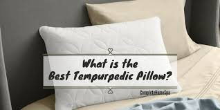 What is the Best Tempurpedic Pillow June 2018