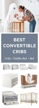 Best Cribs The 25 Best Convertible Baby Cribs Ideas On Pinterest Baby