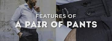 Features Of A Pair Of Pants Gentlemans Gazette