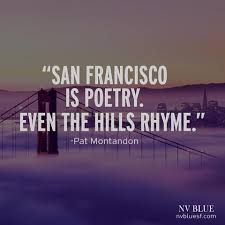 San Francisco Quotes Gorgeous 48 Of Our Favorite Quotes About San Francisco LES MATIN