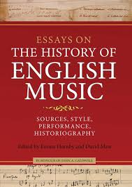 essays on the history of english music in honour of john caldwell  essays on the history of english music in honour of john caldwell
