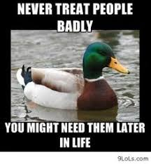 Actual Advice Mallard Memes on Pinterest | Meme, Bear Meme and ... via Relatably.com