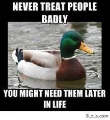 Actual Advice Mallard Memes on Pinterest | Meme, Bear Meme and ... via Relatably.com