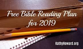 Free Bible Reading Plan For 2019 Kathy Howard
