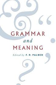 grammar and meaning essays in honour of sir john lyons by frank  2748843