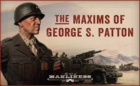 General George Patton Quotes The Art Of Manliness Adorable General Patton Quotes