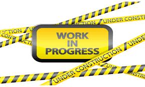 Image result for WORK IN PROGRESS IMAGE