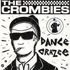 Crombies Dance Crazee Vinyl Lp 2016 Us Original Hhv