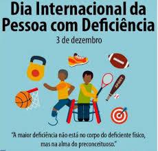 Resultado de imagem para dia internacional de pessoa com deficiência