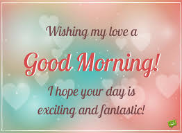 Fantastic Good Morning Quotes Best of Sweet And Romantic Good Morning Love Quotes And Messages