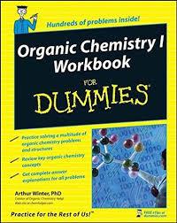 organic chemistry i workbook for dummies  9780470251515 organic chemistry i workbook for dummies