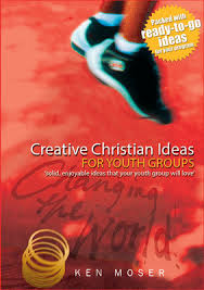 Christian Poster Ideas Creative Christian Ideas For Youth Groups By Ken Moser The