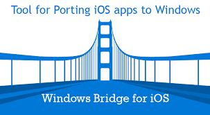 Windows Flatform Windows Bridge For Ios And Universal Windows Platform