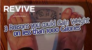 3 shocking reasons you could gain weight on less than 1000 calories a day