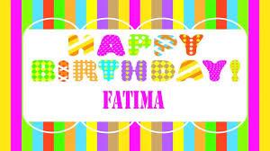 Fatima Birthday Wishes Happy Birthday Fatima Youtube