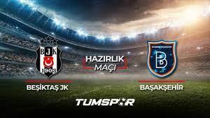 Beşiktaş Başakşehir maçı ne zaman saat kaçta hangi kanalda? BJK İBFK maçı  11'leri! - Tüm Spor Haber