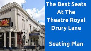 Theatre Royal Drury Lane Seating Chart Best Seats To Purchase At The Theatre Royal Drury Lane