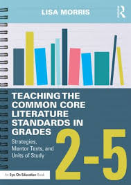 Common Core Standards And Strategies Flip Chart Teaching The Common Core Literature Standards In Grades 2 5