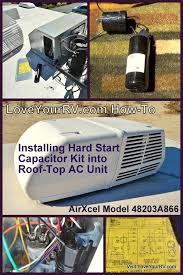 installing hard start capacitor into my rv air conditioner installing hard start capacitor into my rv air conditioner love your rv blog