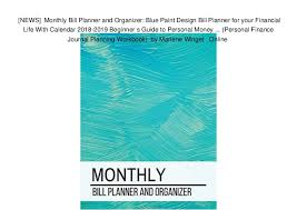 News] Monthly Bill Planner And Organizer: Blue Paint Design Bill P…