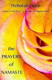 The Prayers of Namaste : Deborah Fields : 9781541056350