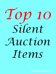 things to raffle off at a fundraiser top 10 silent auction items