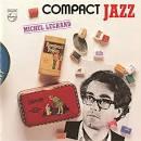 Compact Jazz: Michel Legrand