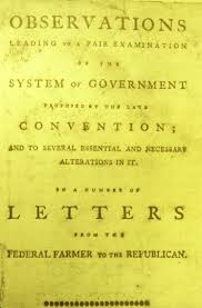 introduction to the federalist antifederalist debates teaching federal farmer