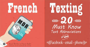 20 Must Know French Texting Abbreviations For Facebook Phone