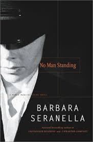 No Man Standing: A Munch Mancini Crime Novel (Munch Mancini Novels):  Amazon.co.uk: SERANELLA: 9780743213868: Books