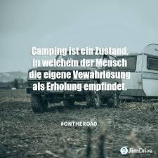 Jimdrive Reise Zitat Travel Quote Camping Ist Ein Zustand In