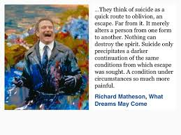What Dreams May Come Movie Quotes Best Of My Favourite Robin Williams Movie And My Favourite