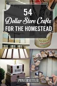 54 dollar store crafts for the homestead dollar store crafts