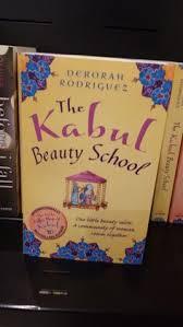 Kabul Beauty School Quotes Best of 24 Best Deborah Rodriguez Images On Pinterest Books Book Lists