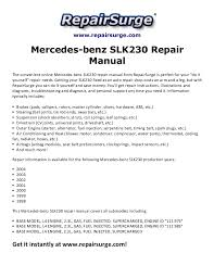 mercedes benz slk230 repair manual 1998 2004 repairsurge com mercedes benz slk230 repair manual the convenient online mercedes