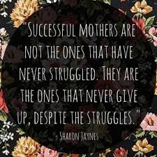 Quotes About Moms Awesome 48 Inspirational Quotes For Moms On Those Tough Days Chai Mommas