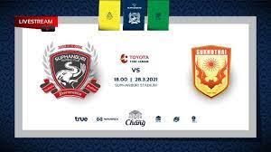 MainStand X SuphanburiFC | Live | สุพรรณบุรี เอฟซี v สุโขทัย เอฟซี 28/03/21  - YouTube