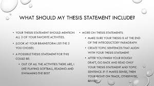 writing an informative essay ppt what should my thesis statement include