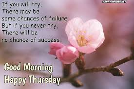 Thursday Morning Quotes Awesome Good Morning Wishes On Thursday Quotes Images And Pictures