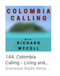 Colombia Calling Radio Archives Richard Mccoll