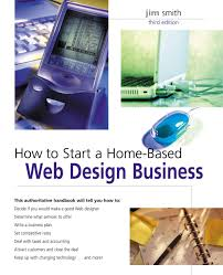 How To Start A Web Design Business From Home How To Start A Home Based Web Design Business 3rd Home