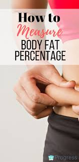 How To Find Out Fat Percentage How To Measure Body Fat Percentage And What To Do With The Results