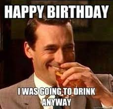 50 Best Happy Birthday Memes | Birthday Memes | HAPPY BIRTHDAY ... via Relatably.com