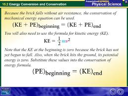 because the brick falls without air resistance the conservation of mechanical energy equation can be