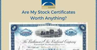 Stock Certificats Are My Stock Certificates Worth Anything Halpern Financial