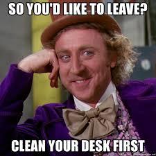 clean your desk first wonka meme generator