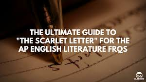 the ultimate guide to the scarlet letter for the ap english the scarlet letter ap english lit essay